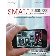 Small Business Management: Launching and Growing New Ventures