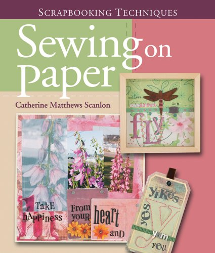 Scrapbooking Techniques: Sewing on Paper (Scrapbook Techniques) by Brand: Lark/Chapelle