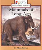 Mammals of Long Ago, Allan Fowler, 0516270907