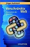 Verschrankte Welt : Faszination der Quanten, Audretsch, Jurgen, 3527403183