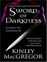 Title Sword Of Darkness Authors Kinley MacGregor ISBN 0 7862 8887 6 978 8 USA Edition Publisher Thorndike Pr