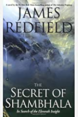 The Secret of Shambhala: In Search of the Eleventh Insight Paperback
