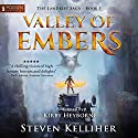 Valley of Embers: The Landkist Saga, Book 1 Audiobook by Steven Kelliher Narrated by Kirby Heyborne