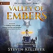 Valley of Embers: The Landkist Saga, Book 1 | Steven Kelliher