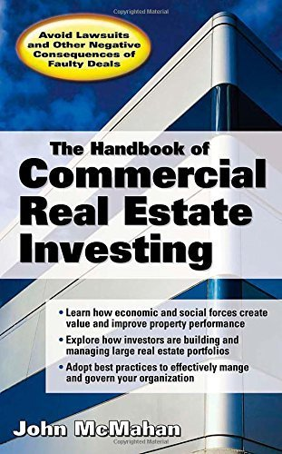 Download The Handbook of Commercial Real Estate Investing: State of the Art Standards for Investment Transactions, asset Management, and Financial Reporting 1st (first) by McMahan, John (2006) Hardcover pdf epub