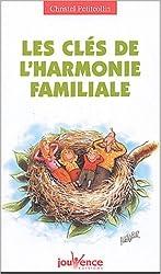 Les clés de l'harmonie familiale