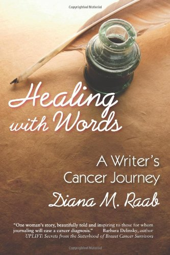 Download Healing With Words: A writer's cancer journey pdf epub