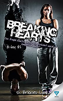Breaking Hearts (B-boy Book 2) by [Lim, S. Briones]
