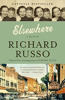 Elsewhere: A memoir by [Russo, Richard]