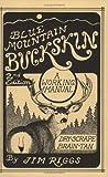 Blue Mountain Buckskin: A Working Manual