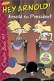 Arnold for President, Craig Bartlett, 068983361X