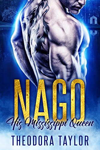 NAGO, His Mississippi Queen: 50 Loving States, Mississippi (The Brothers Nightwolf Trilogy, Book 1)