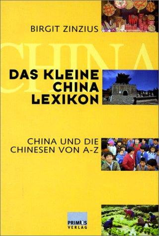 das-kleine-china-lexikon-china-und-die-chinesen-von-a-z