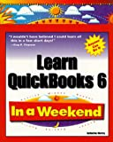 Learn Quickbooks 6 in a Weekend, Katherine Murray, 0761513841