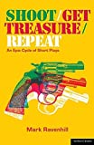 Shoot/Get Treasure/Repeat (Modern Plays)