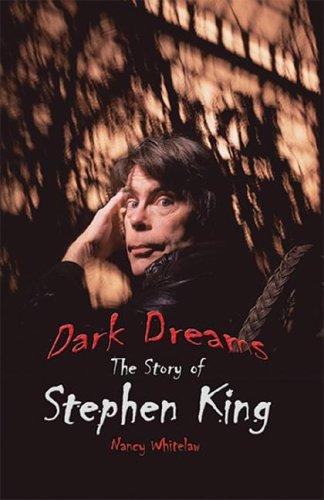 Dark Dreams: The Story of Stephen King (World Writers) ebook