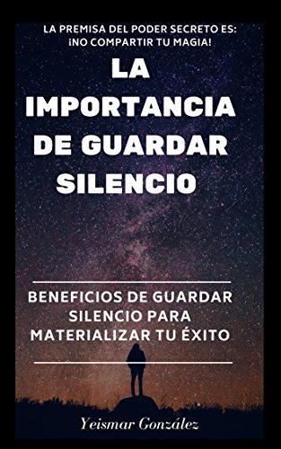 LA IMPORTANCIA DE GUARDAR SILENCIO: Beneficios de guardar ...