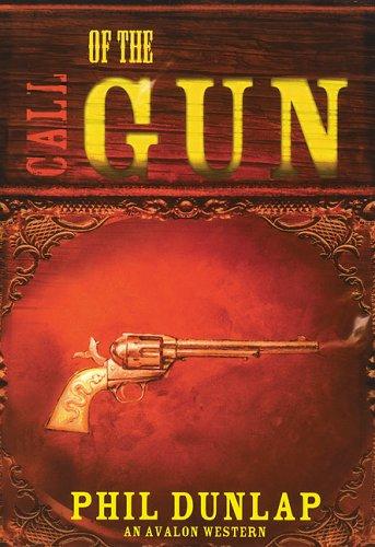 Read Online Call of the Gun (Avalon Western) ebook