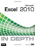 Microsoft Excel 2010 in Depth, Bill Jelen, 0789743086