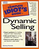 Complete Idiot's Guide to Dynamic Selling, Anthony Parinello, 0028619528