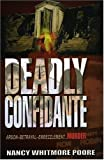 Deadly Confidante, Nancy Whitmore Poore, 0975540777