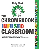 The Chromebook Infused Classroom: Using Blended