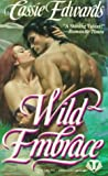 Wild Embrace, Cassie Edwards, 0451403614