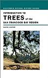 Introduction to the Trees of the San Francisco Bay Region, Glenn Keator, 0520230051