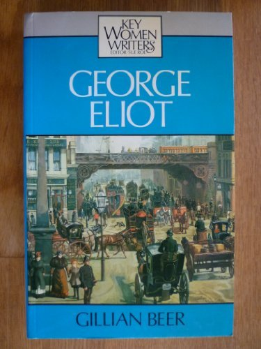 George Eliot (Key Women Writers Series)