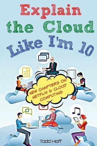 Explain The Cloud Like Im 10