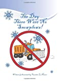 The DayThere Were No Snow Plows!, Faustino Lo Mauro, 1595945121