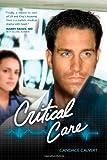 Critical Care (Mercy Hospital, Book 1)