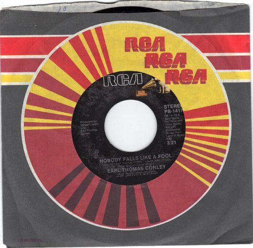 Nobody Falls Like A Fool 45rpm record -  Earl Thomas Conley, Vinyl