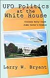 UFO Politics at the White House, , 1931468079