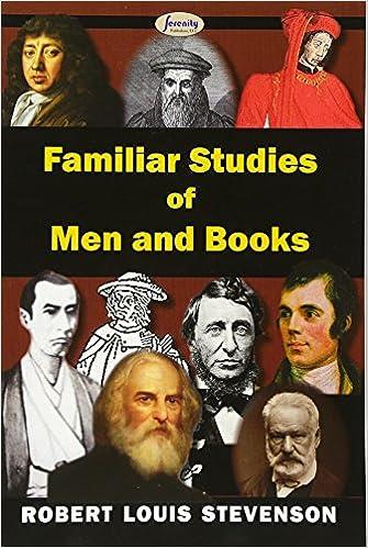Familiar Studies Of Men And Books Robert Louis Stevenson 9781604509083 Amazon