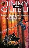 Les Chevaliers de Lumière : Rosslyn, la crypte des templiers par Guieu