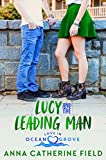 Lucy and The Leading Man: Young Adult Sweet Romance (Love in Ocean Grove Book 2)