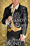 A Dandy In Disguise: A Sweet, Clean Regency Romance with a touch of mystery (Merry Men Quartet Book 4)