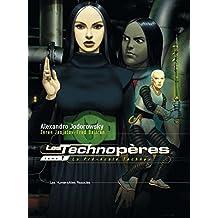 Les Technopères Vol. 1: La Pré-école Techno (French Edition)