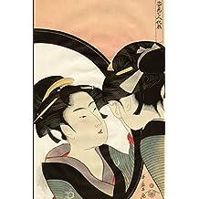 Japanese Art Woodblock Notebook no.5: Japanese ukiyo style woodblock print notebook, journal book. Attractive 6x9 lined Japanese art blank book featuring traditional Kimono woman in mirror. Kitagawa Utamaro