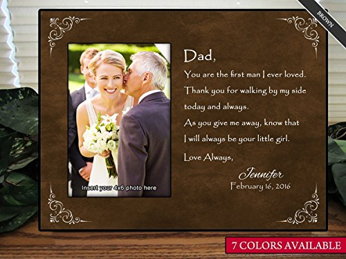 Father of the Bride Gift, Personalize You Are the First Man I Ever Loved Picture Frame