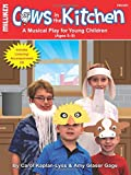 img - for Cows in the Kitchen (Milliken's Musical Plays) book / textbook / text book