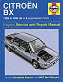 Citroen BX Service and Repair Manual (Haynes Service and Repair Manuals)