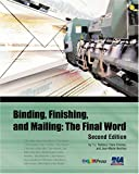 Binding, Finishing, and Mailing, T. J. Tedesco and Jean-Marie Hershey, 0883624877