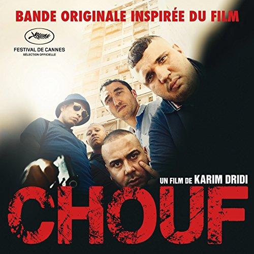 Chouf (Musique inspirée du film) [Explicit]