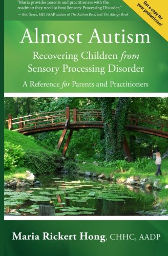 Almost Autism:  Recovering Children from Sensory