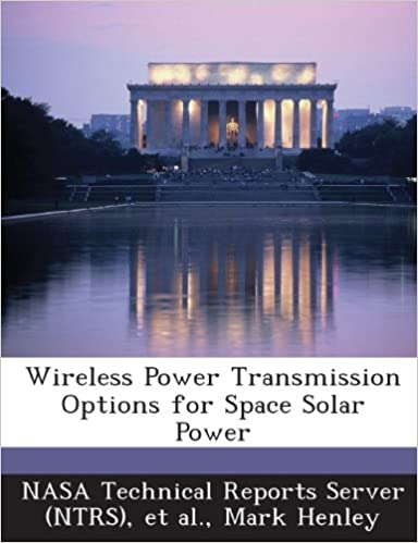 Wireless Power Transmission Options for Space Solar Power: Mark