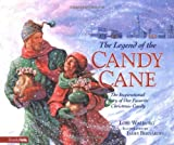 The Legend of the Candy Cane, Lori Walburg, 0310212472