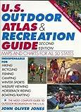 The U. S. Outdoor Atlas and Recreation Guide, John O. Jones, 0395663296