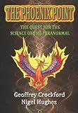 The Phoenix Point, Geoffrey Crockford and Nigel Hughes, 0956292119